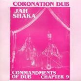 Jah Shaka - Commandments Of Dub Chapter 9 - Coronation Dub (Jah Shaka Music) LP